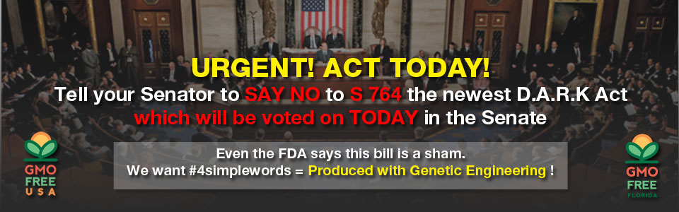stop the DARK act we want 4 simple words produced with genetic engineering